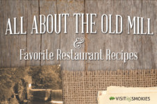 All About the Old Mill Pigeon Forge Menu & Favorite Restaurant Recipes