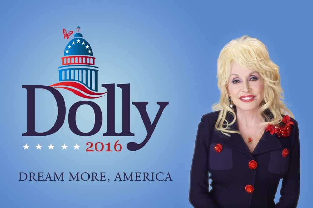 Dolly Parton for President promotional banner.