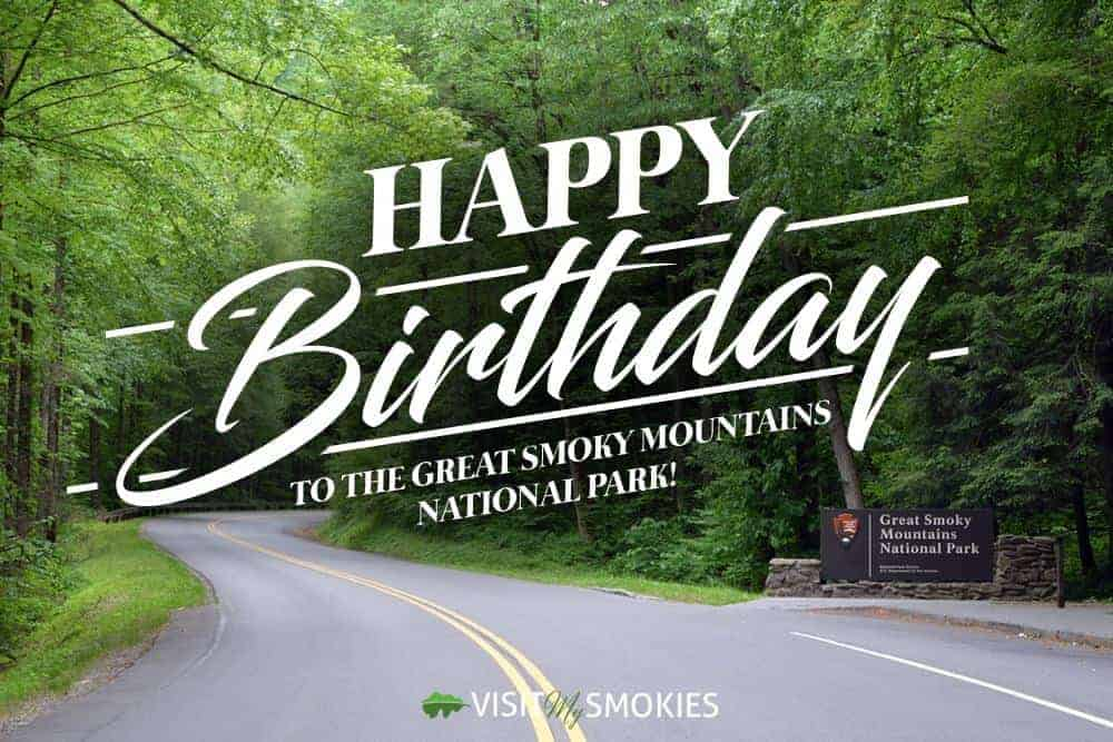 Happy Birthday to the Great Smoky Mountains National Park