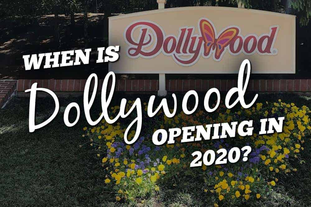 dollywood opening 2020