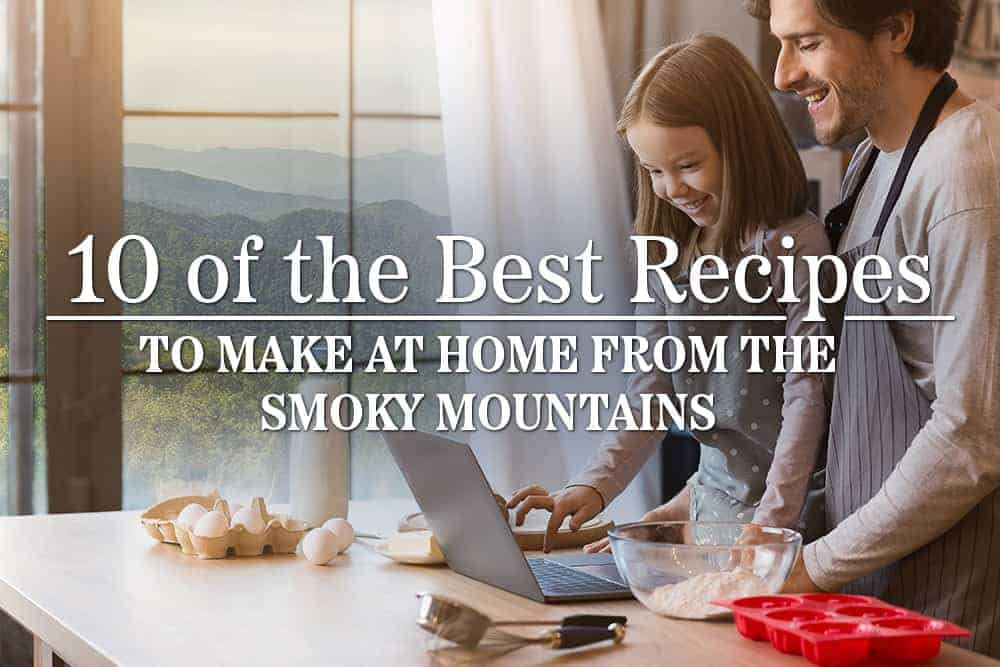 best recipes smoky mountains feature